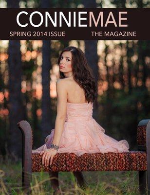 Connie Mae Magazine Spring 2014