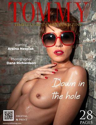 Araina Nespiak - Down in the hole - Dana Richardson