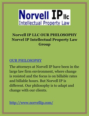Norvell IP LLC OUR PHILOSOPHY Norvel IP Intellectual Property Law Group