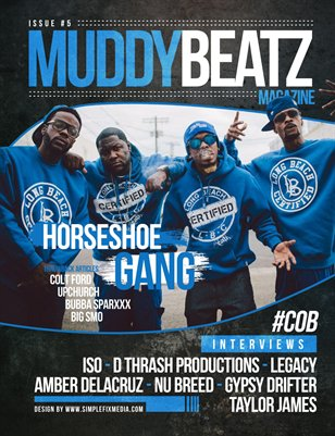 Muddy Beatz Magazine Issue #5 Horseshoe Gang Edition