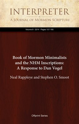 Book of Mormon Minimalists and the NHM Inscriptions: A Response to Dan Vogel