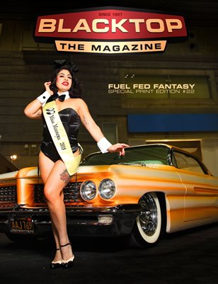 Blacktop Magazine SPE22 - Fuel Fed Fantasy