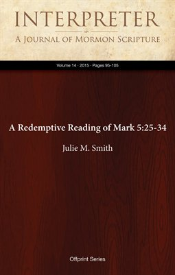 A Redemptive Reading of Mark 5:25-34