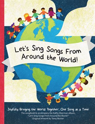 Let's Sing Songs From Around the World!