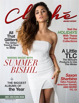Cliché Magazine - Dec 2017/Jan 2018 (Summer Bishil Cover)