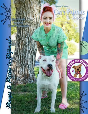 Special Edition Cat's Pajamas Magazine Pittie Me Rescue