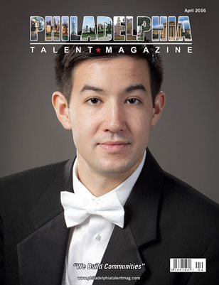 Philadelphia Talent Magazine April 2016 Edition