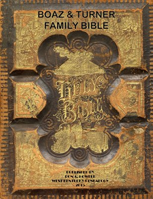 Boaz & Turner Family Bible, Hickman County, Kentucky