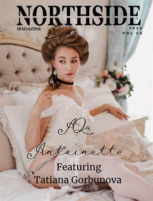 Northside Magazine Volume 54 Ft. Tatiana Gorbunova