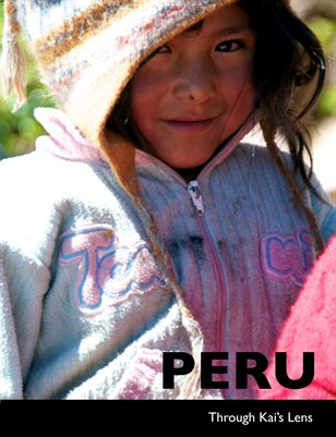 Peru Through Kai's Lens