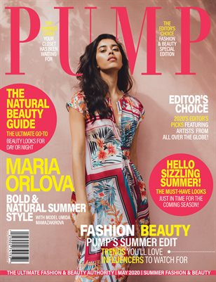 PUMP Magazine - Editor's Choice: Fashion & Beauty | Special Edition