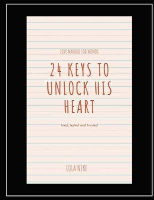 24 KEYS TO UNLOCK HIS HEART