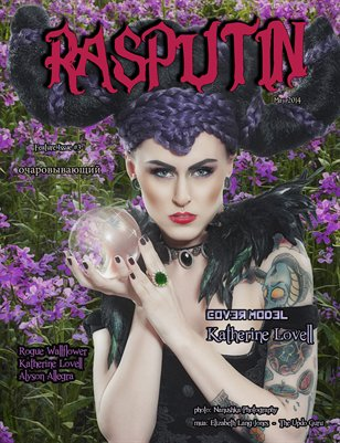Rasputin Magazine Feature Issue #3 May 2014