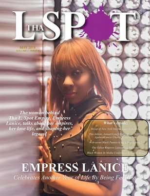 May 2018 - Tha L. Spot Magazine