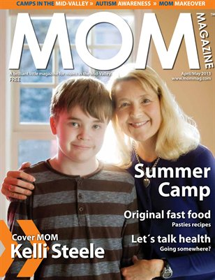 MOM Magazine, Apr/May 2013 Summer Camp in the Mid-Valley