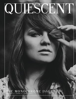 Quiescent April 2014 | Monochrome