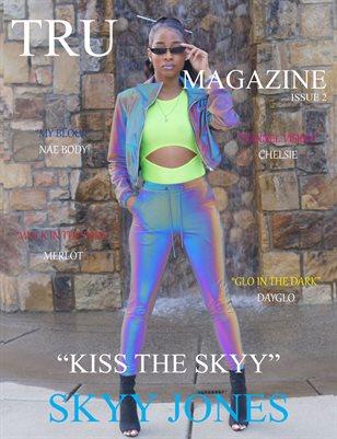 TRU MAGAZINE ISSUE 2