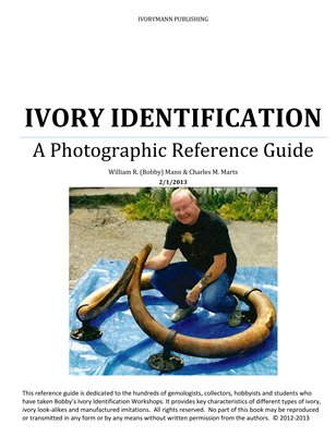 Ivory Identification a Photographic Reference Guide