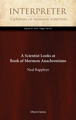 A Scientist Looks at Book of Mormon Anachronisms