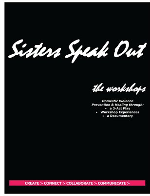 Sisters Speak Out the workshops