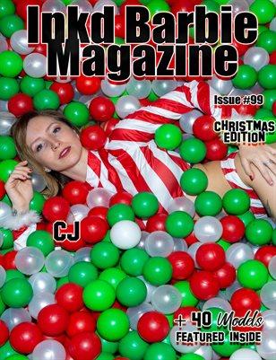 Inkd Barbie Magazine Issue # 99 - Christmas Edition -CJ