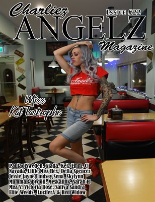 Charliez Angelz Issue #22 - Miss Kat Tastrophe