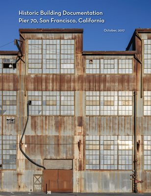 Pier 70 Historic Building Documentation