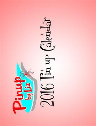 Pinup by Liz 2016 Calendar