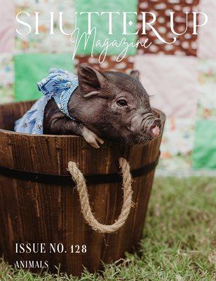 Shutter Up Magazine, Issue 128