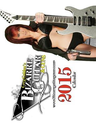 2015 Bizarre Guitar & Guns Calendar