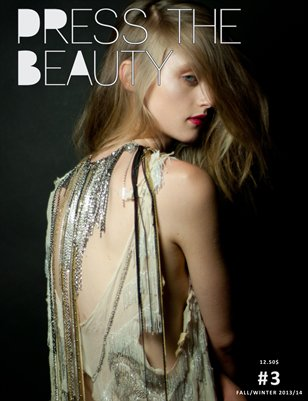 PRESS The Beauty - Fall/Winter 2013/14 - 1 Year Anniversary Edition