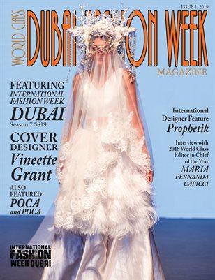 World Class Dubai Fashion Week Magazine Issue 1 with Vineette Grant
