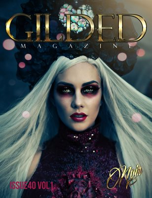 Gilded Magazine Issue 40 Vol1