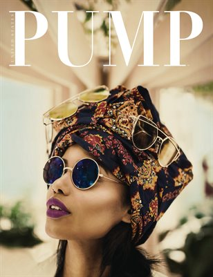 PUMP Magazine - The Fashion Spring Fling - Vol. 1 - May 2018
