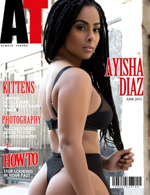 Alwayz Therro - Ayisha Diaz - June 2015