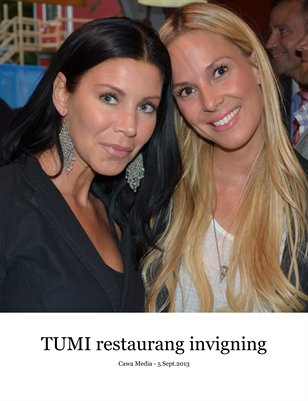 TUMI invigning - Cawa Media