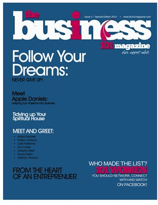 THE BUSINESS 101 MAGAZINE MARCH 2013 SPECIAL EDITION ISSUE