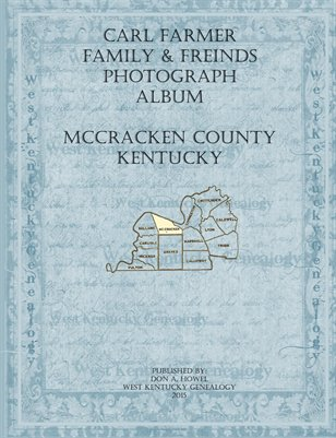 Carl Farmer Family & Friends Photograph Album, McCracken County, Kentucky