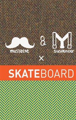 Mustache&Suspender x Skateboard