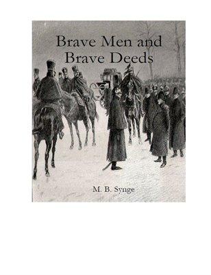 Brave Men and Brave Deeds