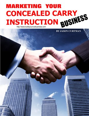 Marketing Your Concealed Carry Instruction Business