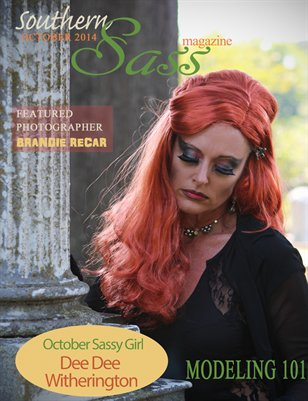 Southern Sass Magazine | Volume #1 Issue Two-October 1 2014