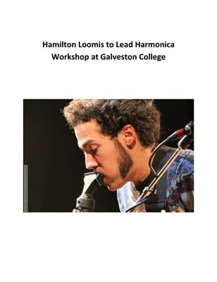 Hamilton Loomis to Lead Harmonica Workshop at Galveston College