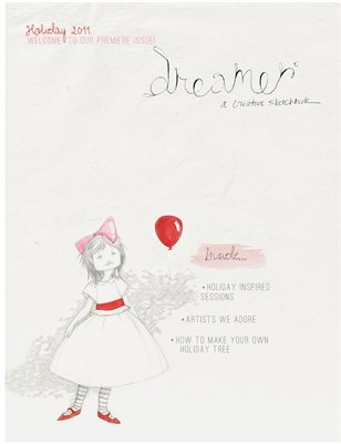 Dreamer Journal | Holiday Premiere Issue 2011