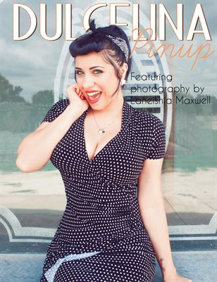 Dulcelina Pinup Volume 1 (Spring issue)