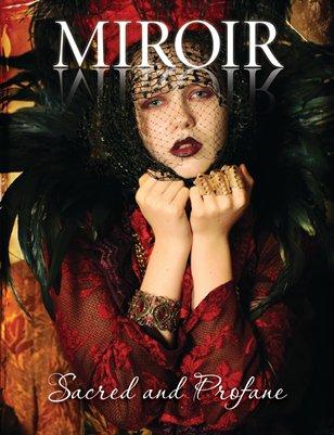 MIROIR MAGAZINE • Sacred and Profane • Divin Féminin by Nina Pak