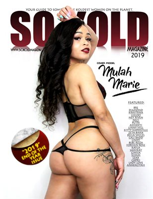 "SO KOLD MAGAZINE ""2019 END OF THE YEAR ISSUE"