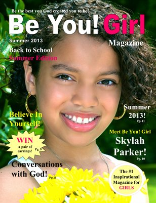 Be You! Girl Summer 2013