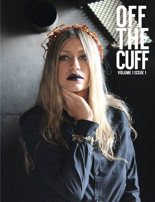 Off The Cuff: Volume 1, Issue 1