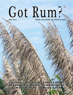 """""""Got Rum?"""" May 2014"""
